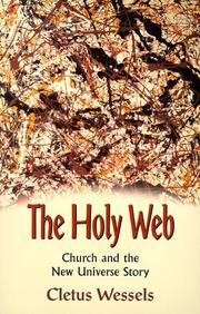 Cover of: The Holy Web | Cletus Wessels