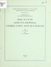 Cover of: Soil water and its disposal under corn and bluegrass