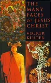 Cover of: The Many Faces of Jesus Christ | Volker Kuster