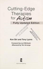 Cover of: Cutting-edge therapies for autism | Ken Siri