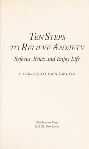 Cover of: Ten steps to relieve anxiety | H. Michael Zal