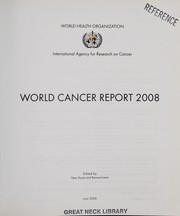 Cover of: World cancer report 2008 | edited by Peter Boyle and Bernard Levin.