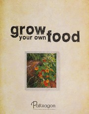 Cover of: Grow your own food |