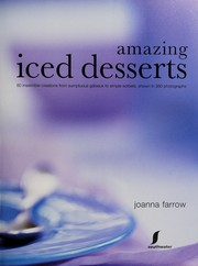 Cover of: Amazing iced desserts | Joanna Farrow