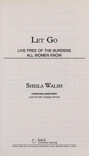 Cover of: Let go | Sheila Walsh