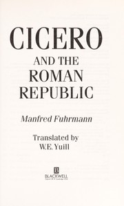 Cover of: Cicero and the Roman Republic | Manfred Magnus Fuhrmann