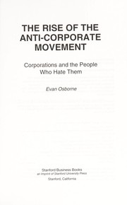 The rise of the anti-corporate movement by Evan Osborne