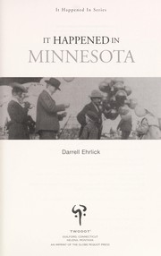 Cover of: It Happened in Minnesota | Darrell Ehrlick