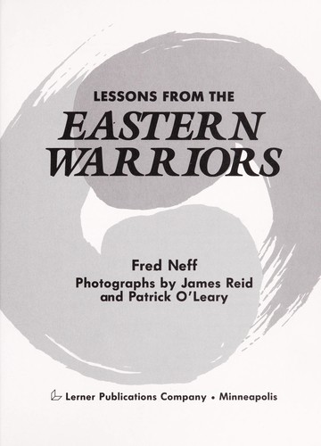 Lessons from the Eastern warriors by Fred Neff