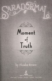 Cover of: Moment of truth | Phoebe Rivers
