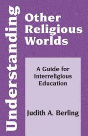 Cover of: Understanding Other Religious Worlds | Judith A. Berling