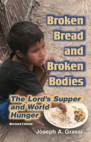 Cover of: Broken bread and broken bodies