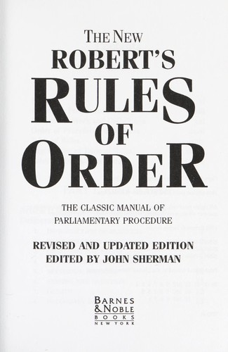 The New Robert's Rules of Order by