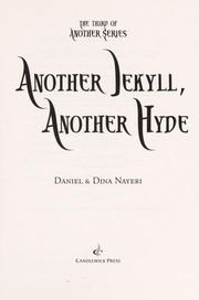 Cover of: Another Jekyll, another Hyde | Daniel Nayeri