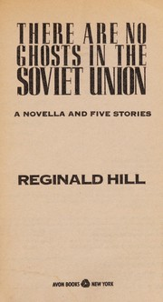 Cover of: There are no ghosts in the Soviet Union: a novella and five stories