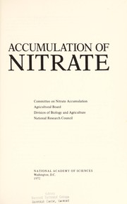 Cover of: Accumulation of nitrate. | National Research Council (U.S.). Committee on Nitrate Accumulation.