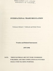 Cover of: International trade regulation | Michael J. Trebilcock