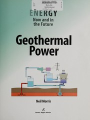 Cover of: Geothermal power: now and in the future