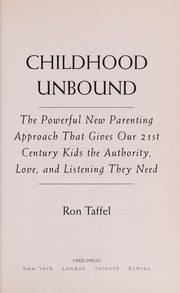Cover of: Childhood unbound | Ron Taffel