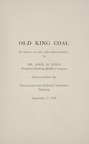 Cover of: Old king coal | John H. Jones