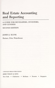 Cover of: Real estate accounting and reporting | James J. Klink