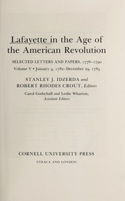 Cover of: Lafayette in the age of the American Revolution