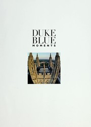 Cover of: Duke blue moments | Scott Huler
