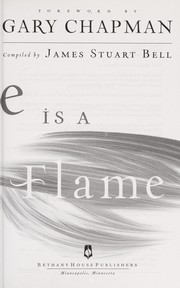 Cover of: Love is a flame | James S. Bell