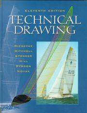 Technical Drawing (11th Edition) by Alva Mitchell, Henry Cecil Spencer, Ivan Leroy Hill, John Thomas Dygdon, James E. Novak