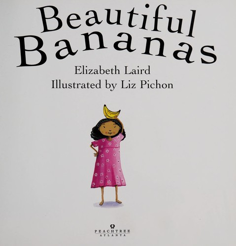 Beautiful bananas by Elizabeth Laird