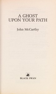Cover of: A ghost upon your path | McCarthy, John