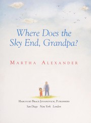 Cover of: Where does the sky end, grandpa?