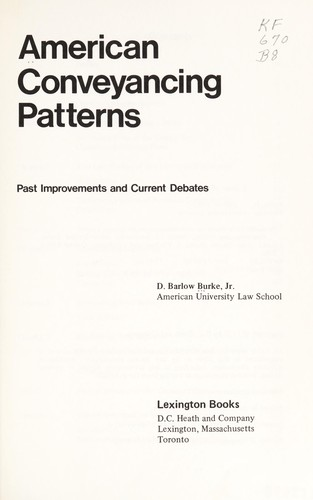American conveyancing patterns by D. Barlow Burke