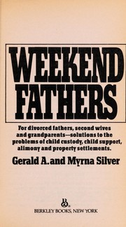 Cover of: Weekend Fathers | Gerald Silver