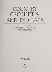 Cover of: Country Crochet and Knitted Lace