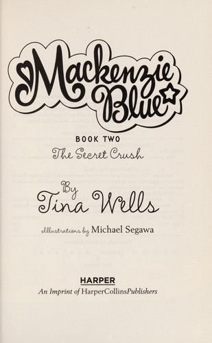 The secret crush by Tina Wells