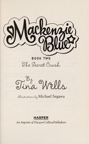 Cover of: The secret crush | Tina Wells