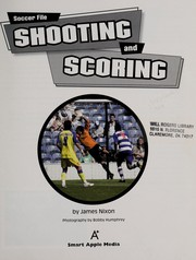 Cover of: Shooting and scoring | James Nixon