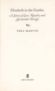 Cover of: Queen Elizabeth in the garden | Trea Martyn
