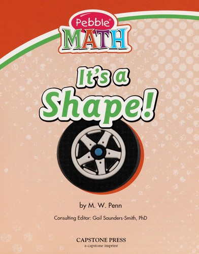 It's a shape! by M. W. Penn