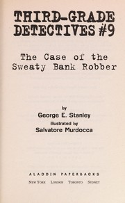 Cover of: The case of the sweaty bank robber