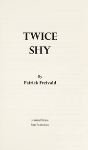Cover of: Twice shy | Patrick Freivald