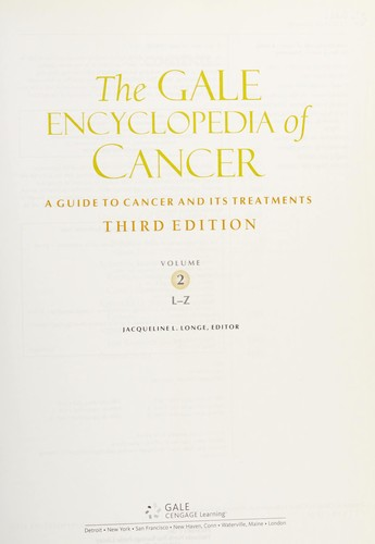 The Gale encyclopedia of cancer by