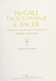 Cover of: The Gale encyclopedia of cancer |