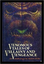 Cover of: Venomous Tales of Villainy and Vengeance