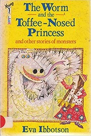 Cover of: The Worm and the Toffee-nosed Princess