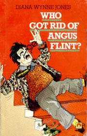 Cover of: Who got rid of Angus Flint?