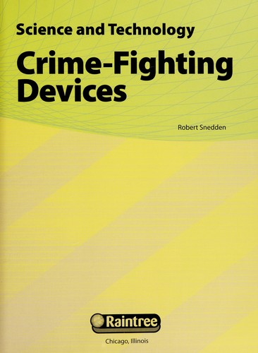 Crime-fighting devices by Robert Snedden