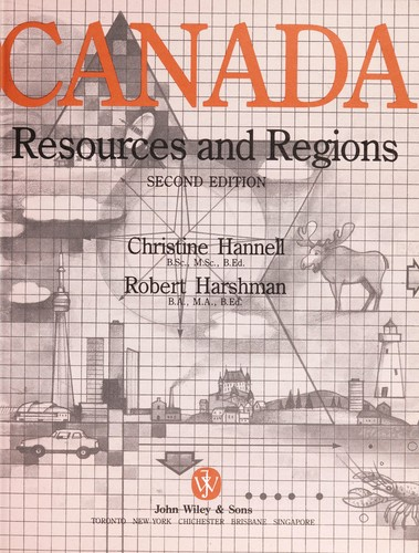 Across Canada by Christine Hannell, Robert Harshman