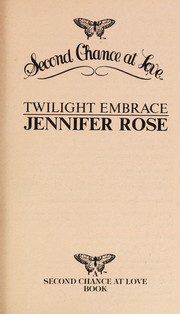 Cover of: Twilight Embrace (Second Chance at Love)